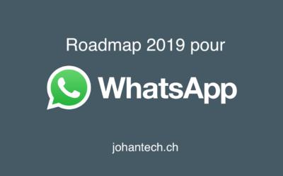 Roadmap prévisible pour WhatsApp en 2019…