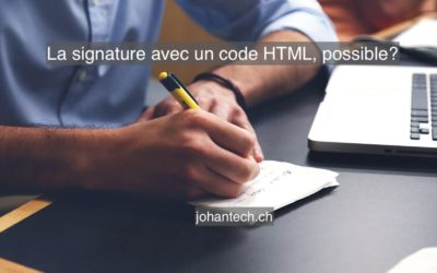 L'avantage de mettre une signature en codage HTML