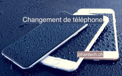 Changement de téléphone…
