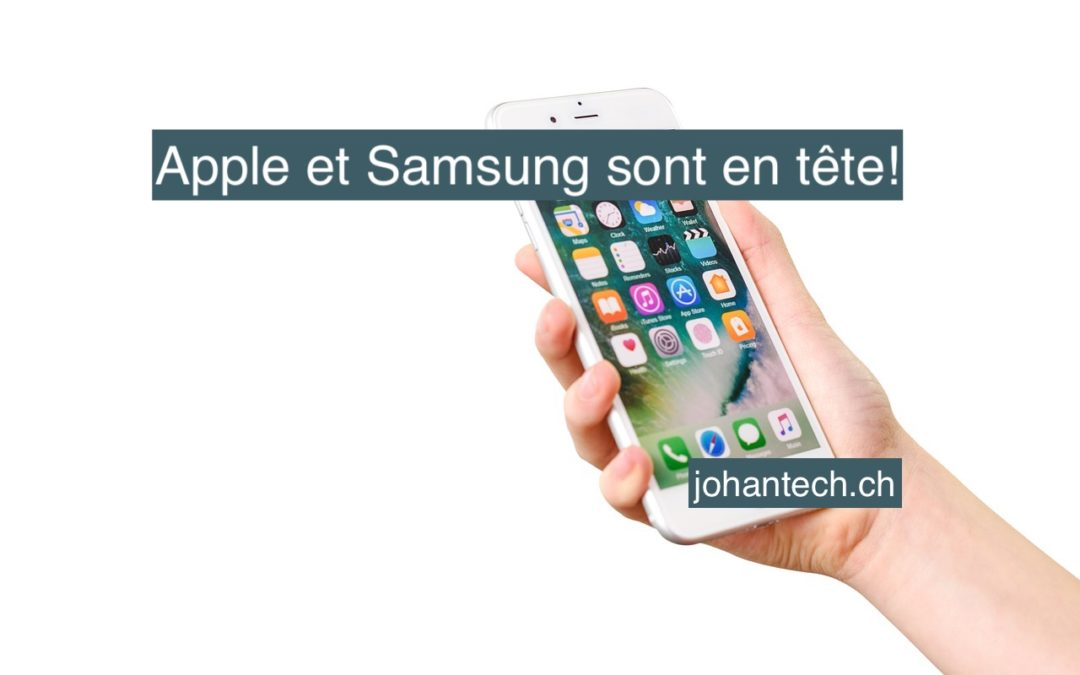 Apple et Samsung en tête!