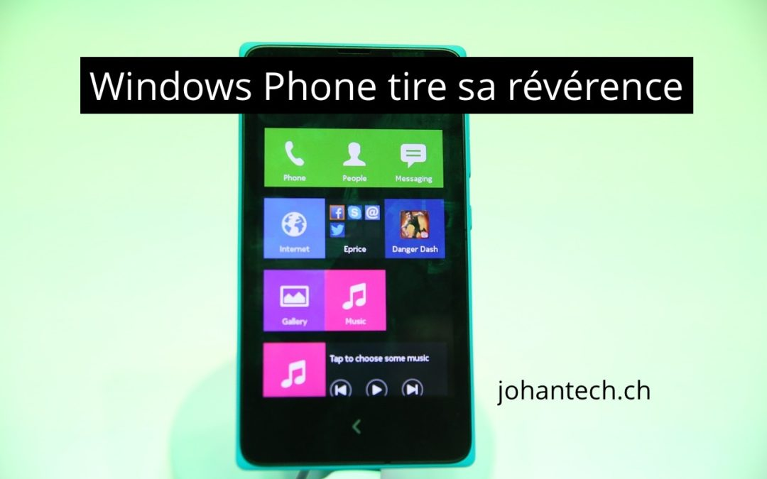 Windows Mobile tire sa révérence