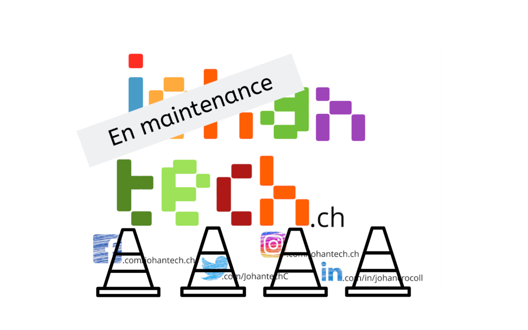Le blog johantech.ch sera en maintenance ce week-end