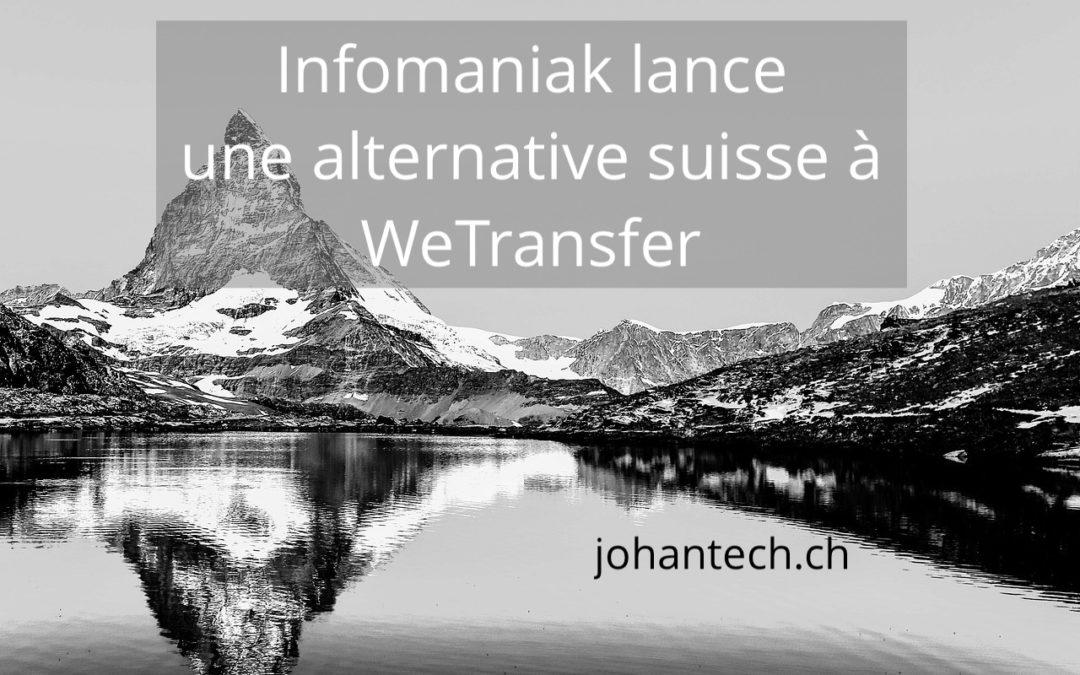 Infomaniak lance une alternative suisse à WeTransfer
