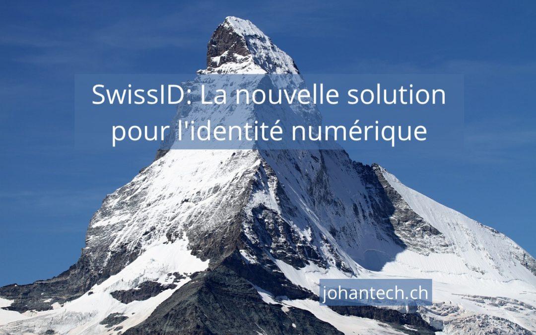 SwissID: La nouvelle solution pour l'identité numérique