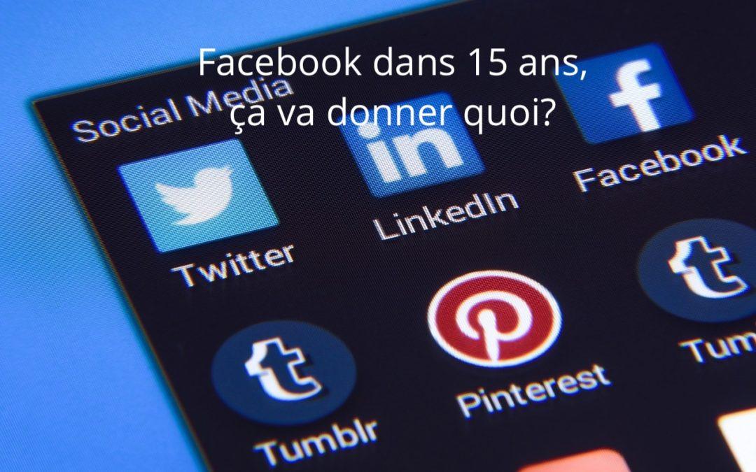 15 ans que Facebook existe, mais…